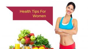 health tips for women 1024x572 300x168 ثانی بلاگ